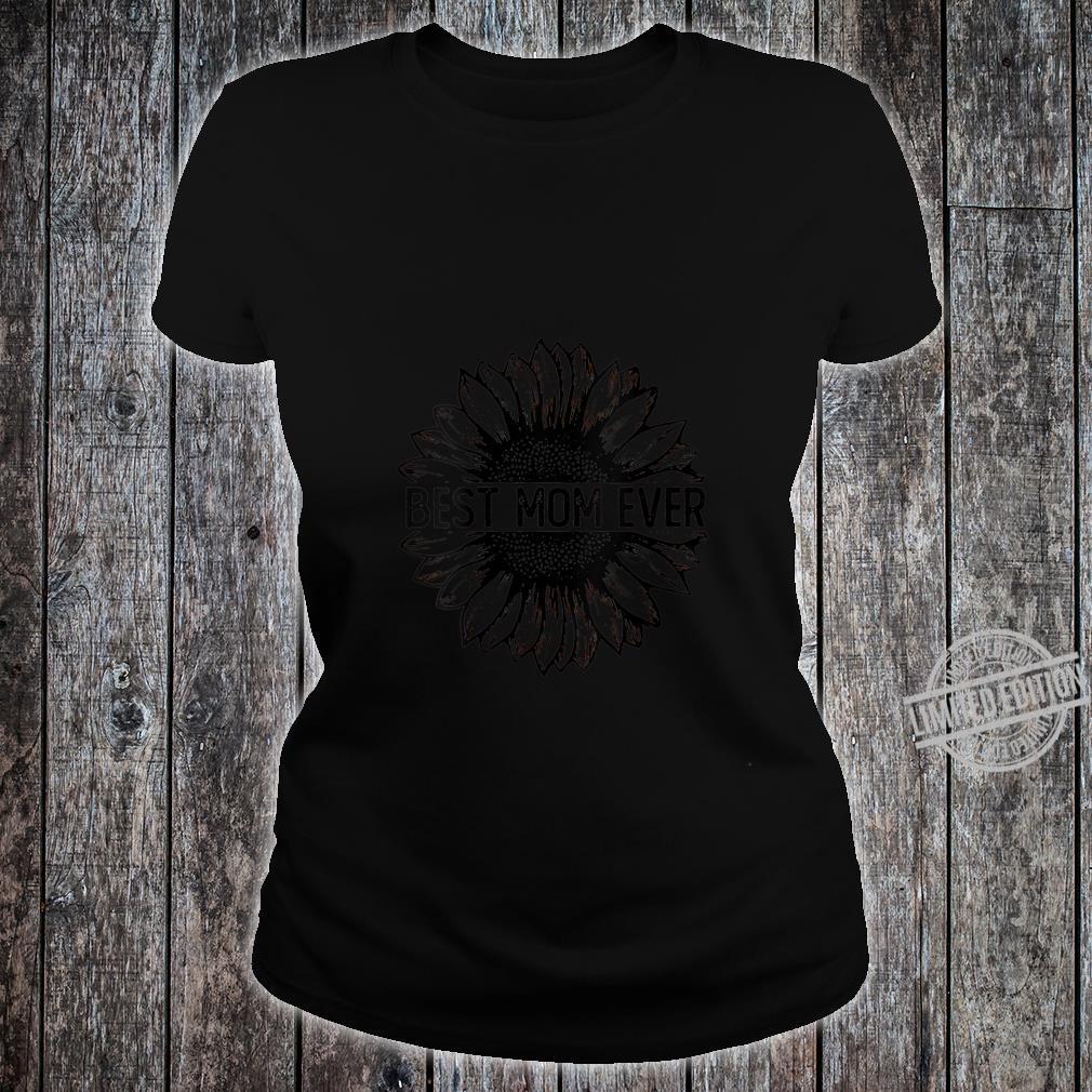 Womens Best Mom Ever Sunflower Shirt ladies tee