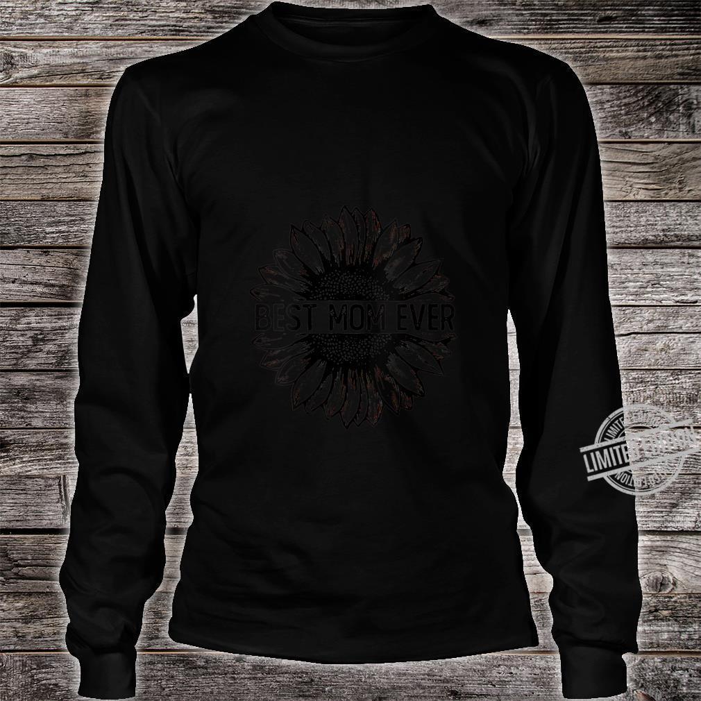 Womens Best Mom Ever Sunflower Shirt long sleeved