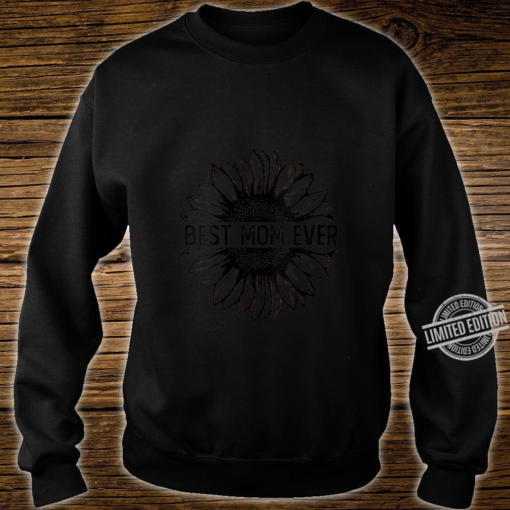 Womens Best Mom Ever Sunflower Shirt sweater