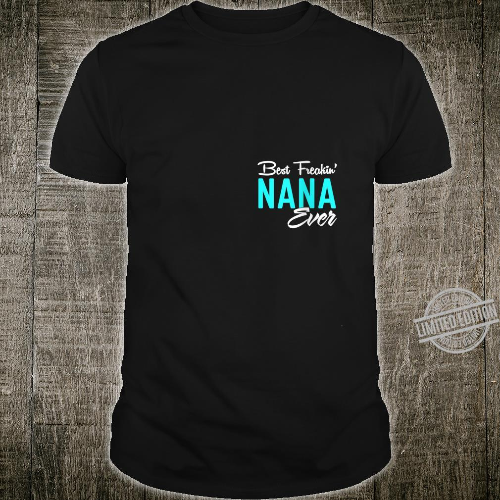 Womens Best freakin' nana ever Shirt
